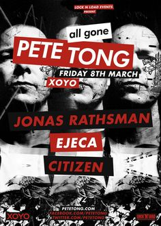 RA: All Gone Pete Tong at XOYO, London (2013) Pete Tong, 8th Of March, Events, London, Movie Posters, Film Poster, Popcorn Posters, London England, Billboard