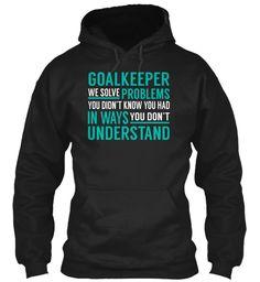 Goalkeeper - Solve Problems