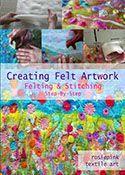 How to Make Felt - Creating Felt Artwork