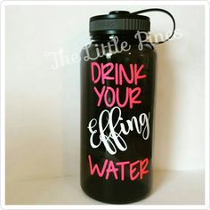 Drink Your Effing Water Funny Water Bottles Water Tracker Inspirational Motivate by TheLittlePines