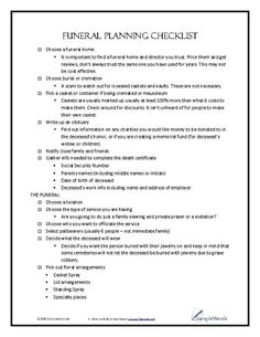This two page funeral planning checklist was created to assist in the planning of a funeral for a loved one. Funerals are a very emotional time. If at all possible, make these plans before it… The Plan, How To Plan, Funeral Planning Checklist, Financial Planning, Family Emergency Binder, Planners, When Someone Dies, Funeral Memorial, Funeral Arrangements