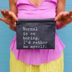Normal is the new boring  #theinstagramexpert  @theinstagramexpert