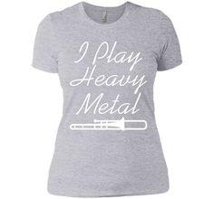 I Play Heavy Metal Funny Trombone T-shirt T-Shirt