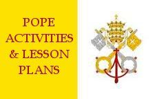 Pope Activities and Lesson Plans including worksheets, coloring pages, printables, games, crafts, and other resources for the conclave, Benedict XVI, and Pope John Paul II.