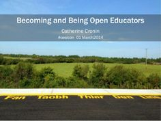 Becoming and Being Open Educators - CESI Conference Galway, Ireland Keynote, Conference, Infographic, Presentation, Galway Ireland, Openness, Education, Organizations, Info Graphics