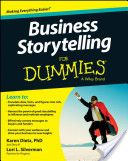Our writing about creating a culture of philanthropy was featured in the 2013 edition of Business Storytelling for Dummies.