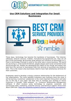These days, technology has become the backbone of businesses. The Internet, softwares, telecom services, mobiles, manufacturing equipments etc. they are all part of the technology. Read full presentation about CRM solution for small business here at SlideShare.
