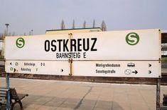 S-Bahn Berlin: Bahnhof Ostkreuz - Dieses Schild stammt wohl noch aus DDR-Zeiten