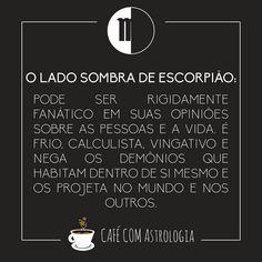 A sombra dos signos - Café com Astrologia  #astrologia #zodíaco #zodiac #signos #astrology #escorpião