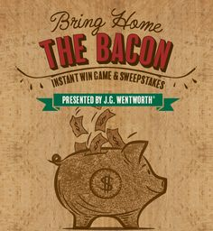 I just played the Bring Home the Bacon Instant Win Game & Sweepstakes from J.G. Wentworth! You can too! Daily $100 winners, chances to win $500 on Bonus Days and a $5,000 Grand Prize.
