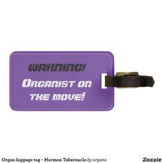 Organ luggage tag - Mormon Tabernacle