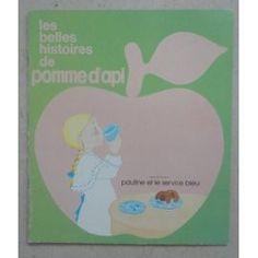 """Collection """"Les belles histoires de Pomme d'Api"""". Je me souviens très bien de…"""