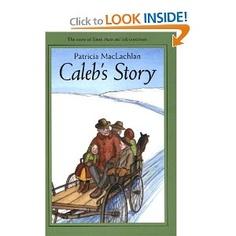 Caleb's Story (Sarah, Plain and Tall Saga)