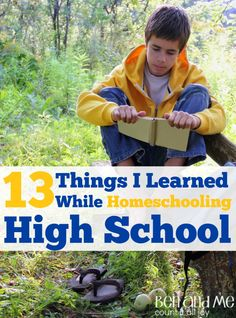 Despite my many anxieties, I moved forward & homeschooled my 3 children through grade 12. In the process, I learned a few things homeschooling high school.