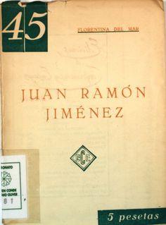 """""""Juan Ramón Jiménez: ensayo crítico"""", firmado por Florentina del Mar, Bilbao, Ediciones de Conferencias y Ensayos, [1952] (Ediciones de Conferencias y Ensayos)."""