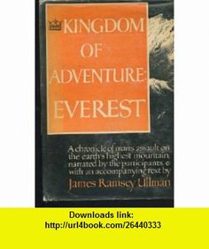 Kingdom of Adventure Everest (First Printing) James Ramsey Ullman ,   ,  , ASIN: B000VO2T0O , tutorials , pdf , ebook , torrent , downloads , rapidshare , filesonic , hotfile , megaupload , fileserve