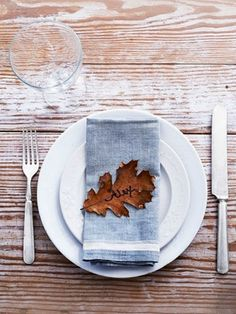 Use leaves as a place card. | 27 Last-Minute Thanksgiving Tips For The Laziest Host Of All Time