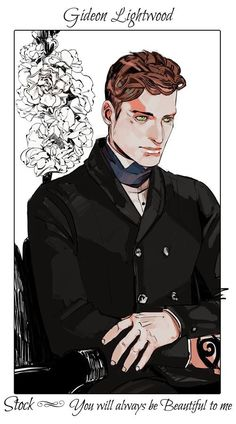 Gideon Lightwood: Cassandra Jean: Shadowhunter Flowers Series: *Character belongs to Author Cassandra Clare and her Infernal Devices trilogy Cassandra Jean, Cassandra Clare Books, Shadowhunters Series, Shadowhunters The Mortal Instruments, Fan Art, Jace Lightwood, Clockwork Princess, Shadowhunter Academy, Clockwork Angel