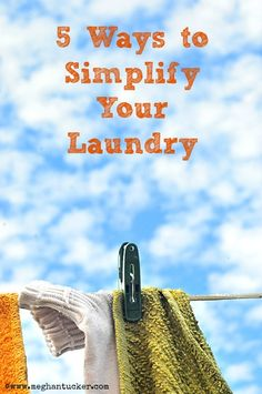 5 Ways To Simplify Your Laundry
