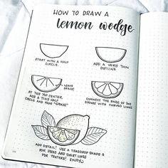 Liz at bonjournal is an amazing bullet journal artist. Check out how she draws lemon wedges. These are super easy and would look great for a bullet journal  summer theme!