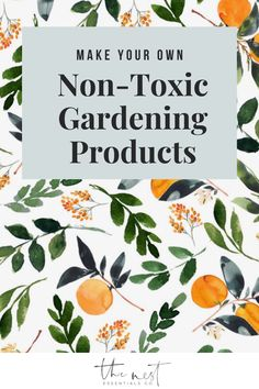 DIY homemade non toxic natural garedning products. Learn beginner gardening recipes, click through now #thenestessentials #EssentialOils #nontoxicliving #gardening #naturalgardening