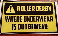 Large Decal Roller Derby where Underwear is Outerwear