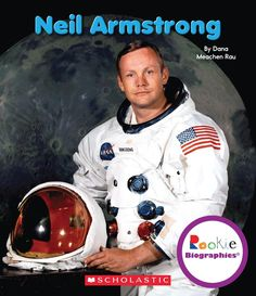 Neil Armstrong (Rookie Biographies): Dana Meachen Rau: 9780531249840: Amazon.com Children's Books