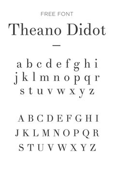 FREE FONT - Theano Didot. A great free serif font, with extreme thicks and thins. Such fancy and expensive looking type (yet, still free!) is great font for wedding invitations and other fancy announcements.