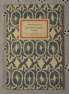 """""""Die Tochter Farinatas"""", Gertrude von le Fort, Insel-Bücherei Nr. 694, Edition: 1959"""