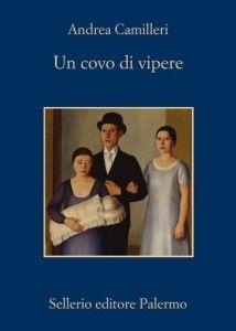 Un covo di vipere #andreacamilleri #romanzo consigliato