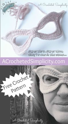 Free Crochet Pattern - Super Hero, Super Mom Mask by A Crocheted Simplicity