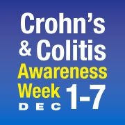 December 1-7th is Crohn's and Colitis Awareness Week in the US. Go to http://healthaware.org/category/2012/24-december-2012/ for link to more information.*
