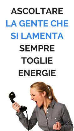 Ascoltare la gente che si lamenta sempre toglie energie - Rimedi Naturali