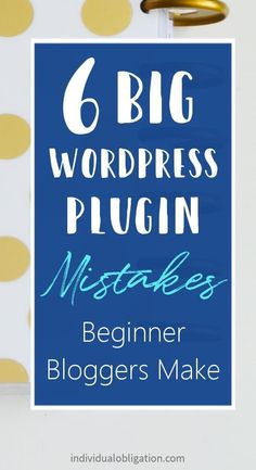 Are you making these mistakes with your WordPress plugins? Learn how to use WordPress plugins on your blog by avoiding these common mistakes that beginner bloggers make. These blogging basics are important for any blog. As WordPress plugins are powerful blogging resources when used correctly. Find out which of these mistakes you are making by clicking through to the blog. #WordPressTips #BloggingForBeginner #NewBlogger #BlogTips #HowToBlog Learn Wordpress, Wordpress Plugins, Wordpress Theme, Wordpress Website Design, Creating A Blog, Blogging For Beginners, Blog Tips, How To Start A Blog, Mistakes