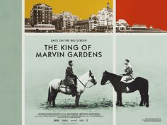 2013 UK re-release quad for THE KING OF MARVIN GARDENS (Bob Rafelson, USA, 1972) Designer: Jen Davies Poster source: Park Circus