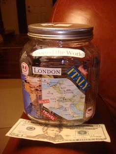 "My ""Vacation"" jar I made....need to save more money!!"