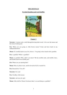 THE GRUFFALO                       By Julia Donaldson and Axel Scheffler                                       Chapter 1Na...