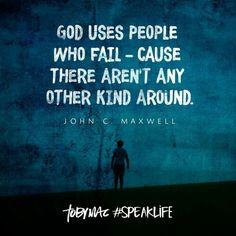 God uses failures