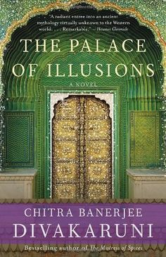 The Palace of Illusions: A Novel by Chitra Banerjee Divakaruni. I loved this tale of the Hindu epic Mahabharata from a woman's perspective. The ancient yoga text - the Bhagavad Gita - is a tiny element in this massive tale.  This author's style is easy to read and informative. Yoga philosophy woven throughout. Love it!