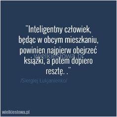 Inteligentny człowiek, będąc w obcym mieszkaniu... #Łukjanienko-Siergiej, #Człowiek, #Inteligencja, #Książki