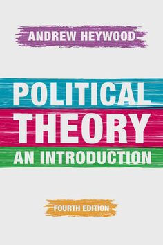 Political Theory ed.) by Andrew Heywood (ebook) Political Ideology, Politics, Political Science, Reading Online, Philosophy, Texts, Student, Thoughts, Reading