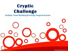 Cryptic Challenge is an popular team building activity organized by Tangram Events. To know more about this team building event watch this presentation Team Building Challenges, Team Building Events, Outdoor Team Building Activities, Event Organization, Presentation, Popular, Watch, Clock, Most Popular
