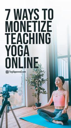 7 Online Yoga Teaching Monetization Methods | YogiApproved.com