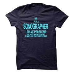I am a Sonographer T Shirts, Hoodies. Check price ==► https://www.sunfrog.com/LifeStyle/I-am-a-Sonographer-17873782-Guys.html?41382 $23