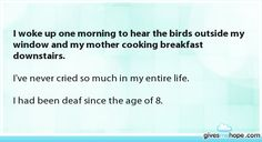 I woke up one morning to hear the birds outside my window and my mother cooking breakfast downstairs.