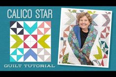 Make a Calico Star Quilt with Jenny Doan of Missouri Star (Video Tutorial) Quilter's Daily Deal Missouri Quilt Tutorials, Quilting Tutorials, Quilting Designs, Msqc Tutorials, Quilting Stencils, Quilting Fabric, Quilting Projects, Sewing Projects, Star Quilt Patterns
