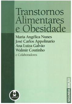 Resultado de imagem para transtornos alimentares e obesidade livro