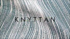 Knyttan - Process