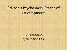 A slideshow presentation going through the main elements behind Erik Eriksons theory of psychosocial development.