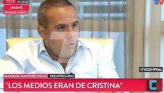 """Martínez Rojas afirmó que la dueña de los medios K """"era Cristina Kirchner"""""""